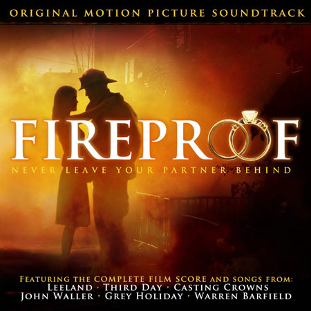 various artists quotfireproof original motion picture