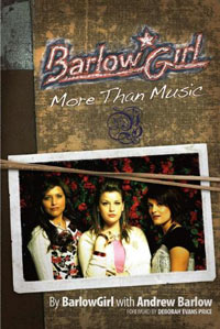 BarlowGirl: More Than Music