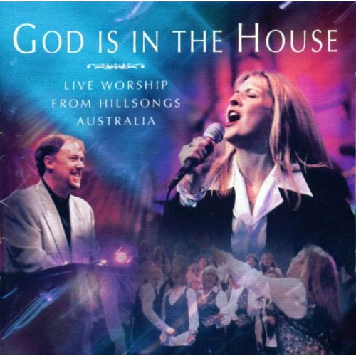 Hillsong live god is in the house review for House music 1996