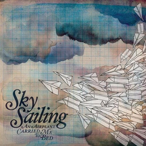 "Sky Sailing ""An Airplane Carried Me to Bed"" Review"