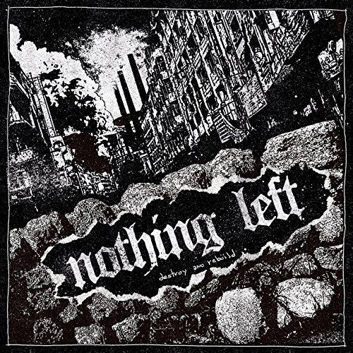 """Jesusfreakhideout.com: Nothing Left, """"Destroy And Rebuild"""