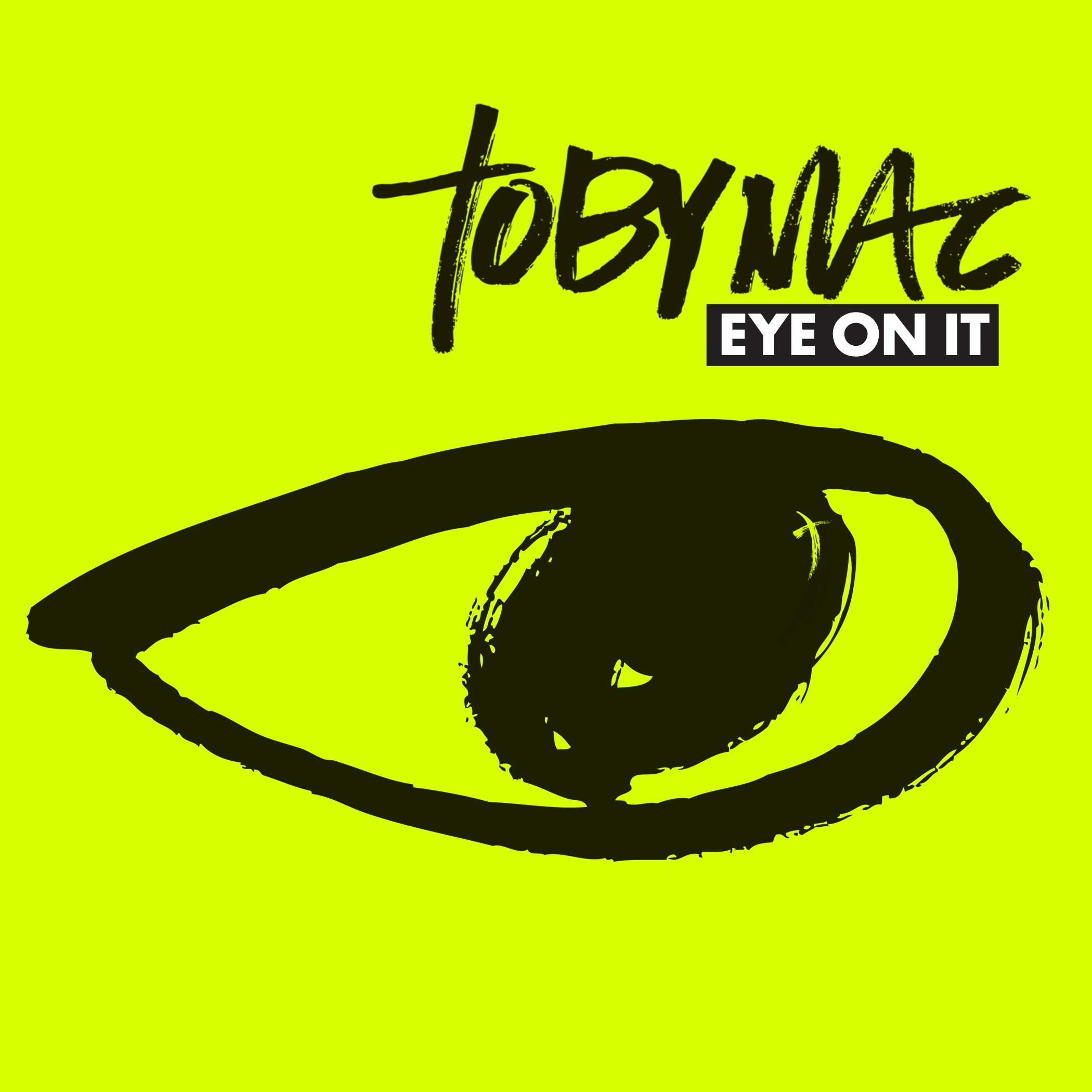 Eye On It Tobymac Mp3 Download