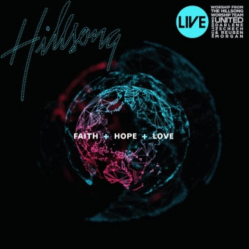faith hope and love hillsong