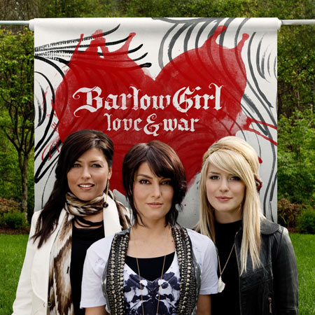 love and war barlowgirl