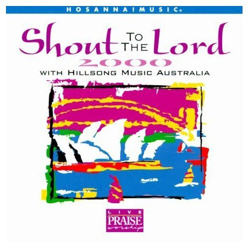 RARE) HILLSONG- SHOUT TO THE LORD 2000 ALBUM SONGBOOK
