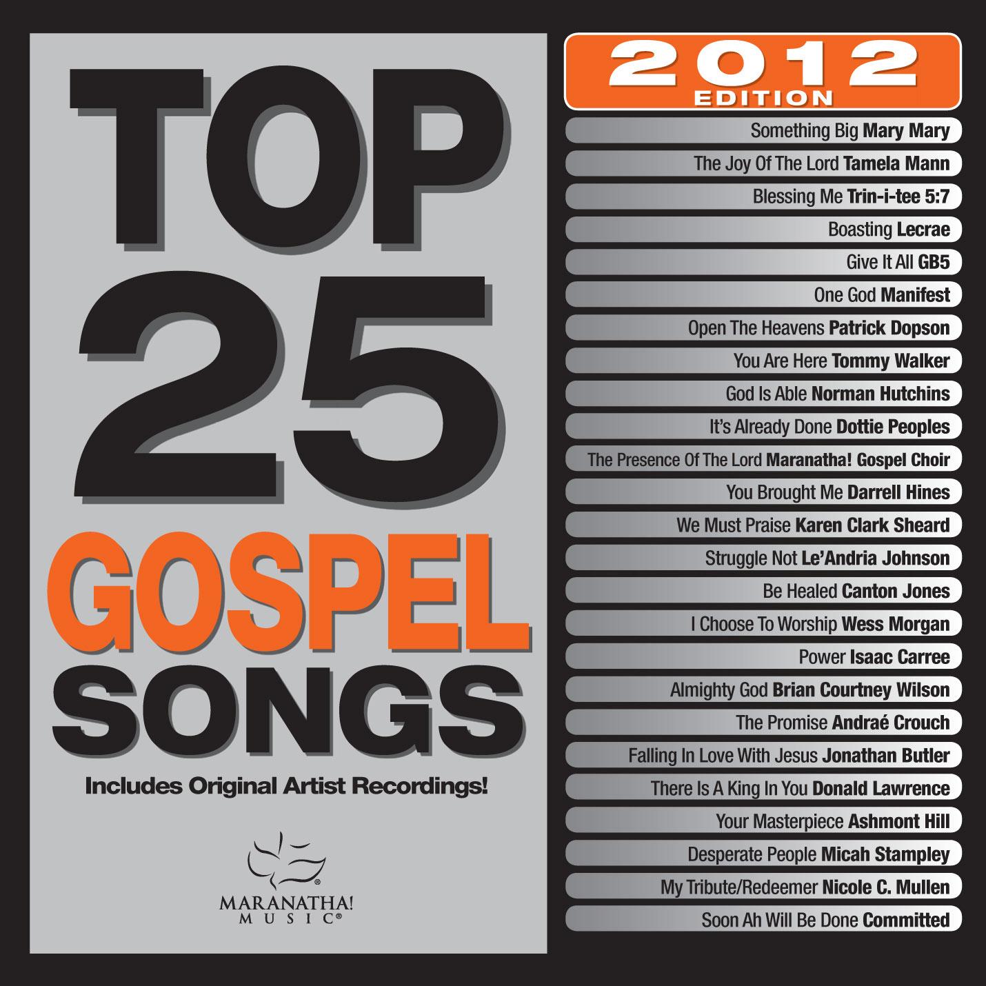 Maranatha! Music Releases Top 25 Gospel Songs 2012 Featuring Legendary