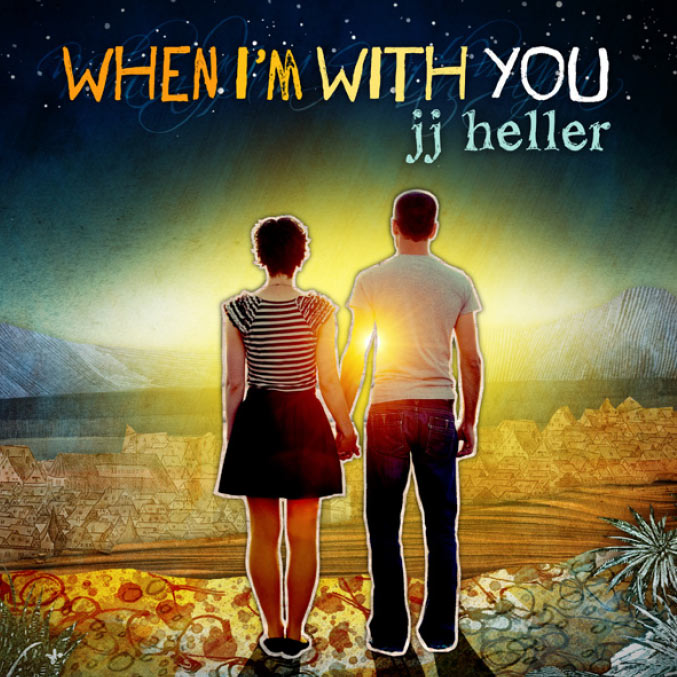 Jj Heller Quot When I M With You Quot Review