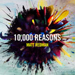 Matt Redman, 10,000 Reasons