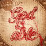 Hillsong LIVE, God Is Able
