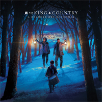 for KING & COUNTRY, A Drummer Boy Christmas