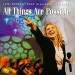 Darlene Zschech, All Things Are Possible: Live Worship From Hillsongs Australia