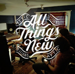 All Things New, Attic Sessions