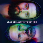 Leagues, Alone Together