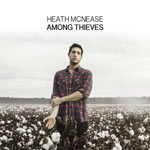 Heath McNease, Among Thieves