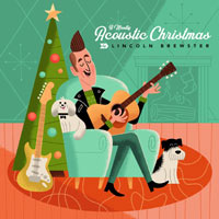 Lincoln Brewster, A Mostly Acoustic Christmas