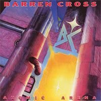 Barren Cross, Atomic Arena (Reissue)