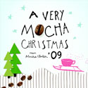 Various Artists, A Very Mocha Christmas '09