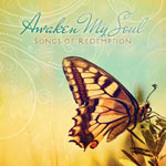 Various Artists, Awaken My Soul: Songs of Redemption