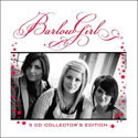 BarlowGirl, 3-CD Collector's Edition