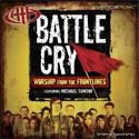 Michael Gungor, Battle Cry: Worship From the Frontlines