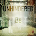 Unhindered, Be