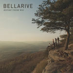 Bellarive, Before There Was