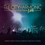 The City Harmonic, Benediction (Live)