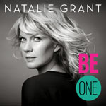 Natalie Grant, Be One
