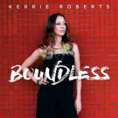 Kerrie Roberts, Boundless