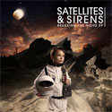 Satellites & Sirens, Breaking the Noise EP