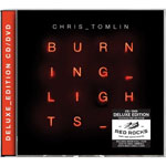 Chris Tomlin, Burning Lights: Deluxe Edition
