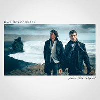 for KING & COUNTRY, Burn the Ships