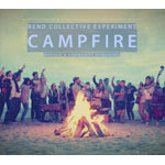 Rend Collective Experiment, Campfire: Worship and Community Reimagined