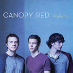 Canopy Red, Wake Up