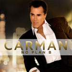 Carman, No Plan B