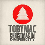 TobyMac, Christmas In Diverse City
