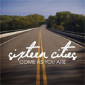 Sixteen Cities, Every Time It Rains