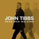 John Tibbs, Dead Man Walking EP