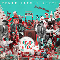 Tenth Avenue North, Decade the Halls, Vol. 1