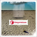 Desperation Band, Desperation