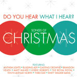 Do You Hear What I Hear?: Songs Of Christmas