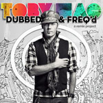 TobyMac, Dubbed & Freq'd: a remix project