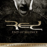 RED, End of Silence: 10th Anniversary Edition