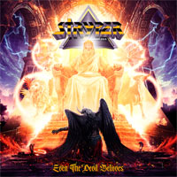 Stryper, Even the Devil Believes
