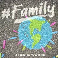 Ayiesha Woods, Family (Single)