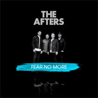 The Afters, Fear No More
