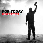 For Today, Fight The Silence