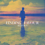 Finding Favour, Reborn