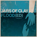 Jars Of Clay, FLOOD(ED): A Benefit