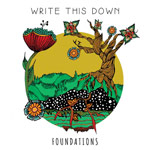 Write This Down, Foundations EP